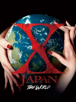 X JAPAN THE WORLD.jpg